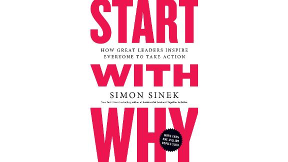 """""""Start with Why: How Great Leaders Inspire Everyone to Take Action"""" by Simon Sinek (starting at $8.79; amazon.com)"""