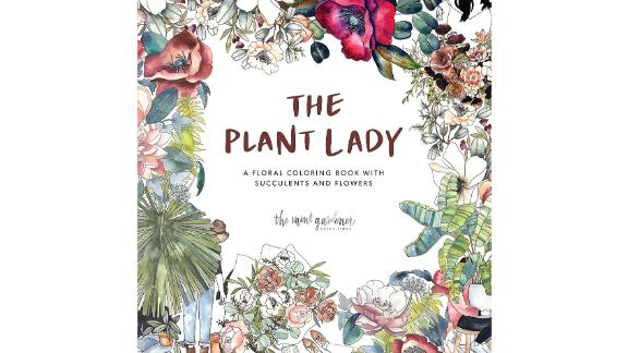 """""""The Plant Lady: A Floral Coloring Book"""" ($11.69; amazon.com)"""