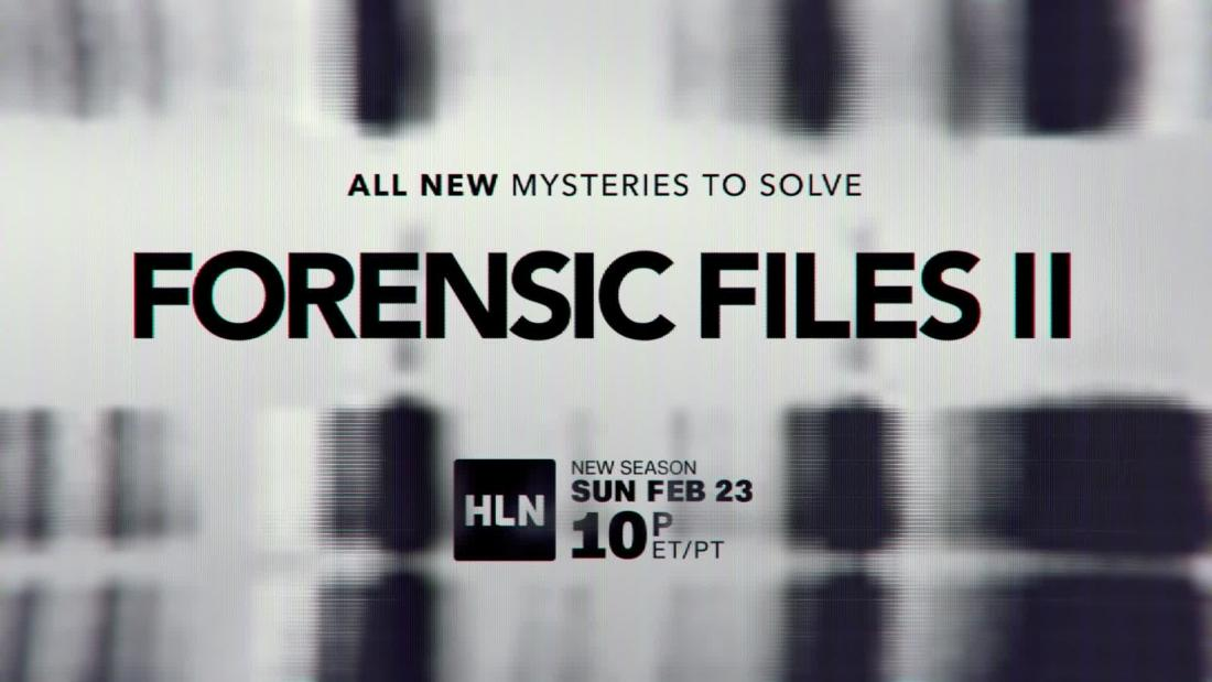 Forensic Files Ii Cnn