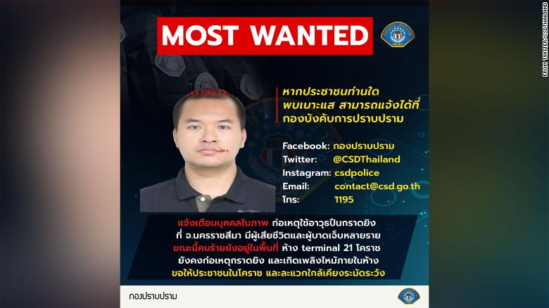 "Police posted an image of the suspect, saying: ""If anybody has any information please contact the crime suppression unit. Warning, a person in this picture has committed a shooting at Nakhon Ratchasima. It resulted in many injuries. At the moment this culprit is in the area of Terminal 21 Korat shopping mall."""