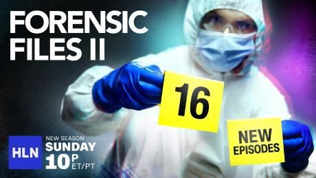 All New Episodes of Forensic Files on HLN