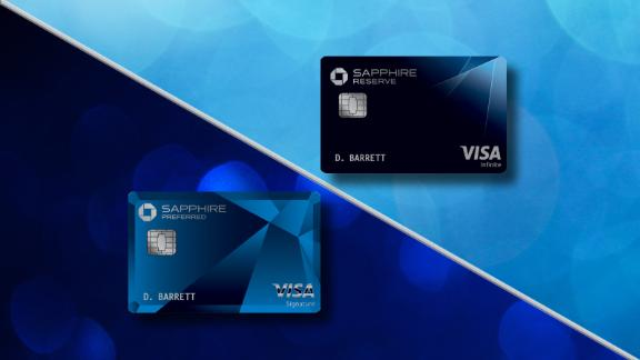 The Chase Sapphire Preferred and Chase Sapphire Reserve credit cards.