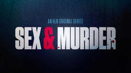 Sex and Murder