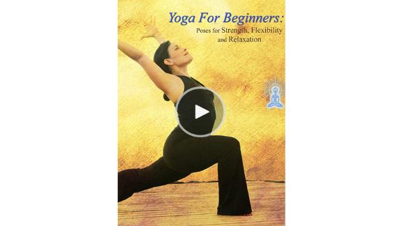 'Yoga For Beginners: Poses for Strength, Flexibility and Relaxation'