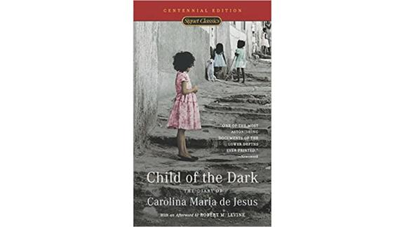 """Child of the Dark"" by Carolina Maria de Jesus"