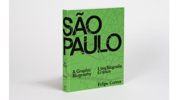 """São Paulo: A Graphic Biography"" by Felipe Correa"
