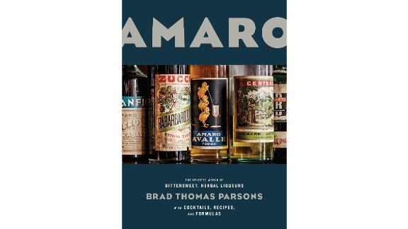 """Amaro: The Spirited World of Bittersweet, Herbal Liqueurs, with Cocktails, Recipes, and Formulas"""