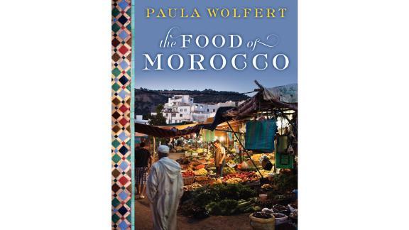 """The Food of Morocco"" by Paula Wolfert"
