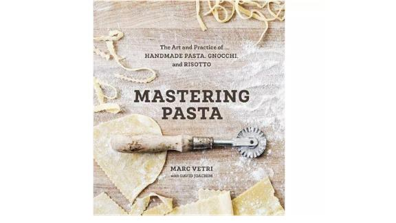 """Mastering Pasta"" by Marc Vetri With David Joachim"