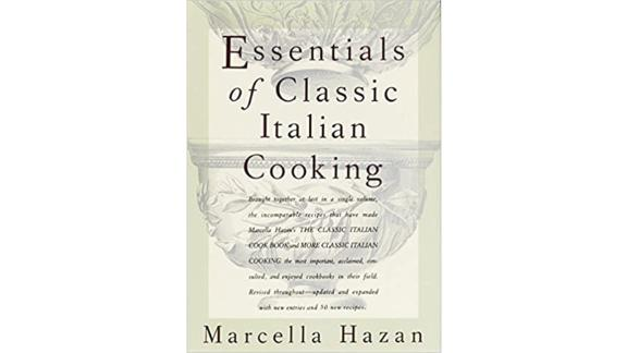 """Essentials of Classic Italian Cooking"" by Marcella Hazan"