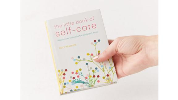 """The Little Book of Self-Care: 30 Practices to Soothe the Body, Mind and Soul"" by Suzy Reading"