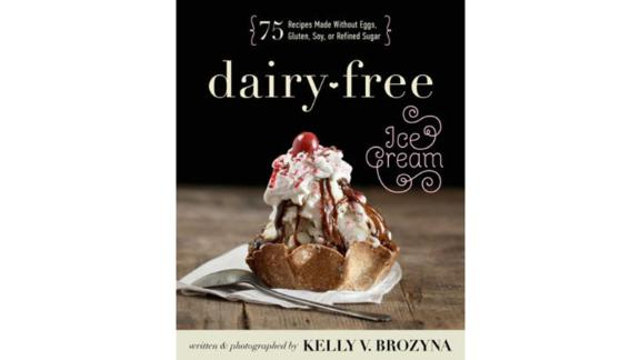 """""""Dairy-Free Ice Cream: 75 Recipes Made Without Eggs, Gluten, Soy, or Refined Sugar"""""""