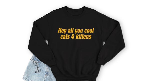 Hey All You Cool Cats And Kittens Carole Baskin Joe Exotic Tiger King Jumper Top