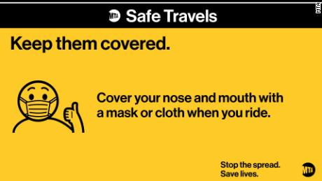 New York's MTA wants riders to keep their mouths and noses covered.