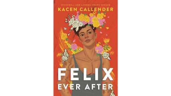 """Felix Ever After"" by Kacen Callender"