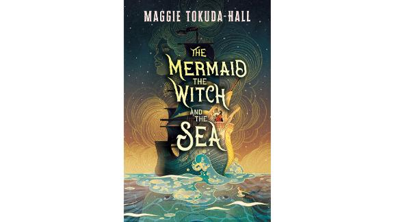 """""""The Mermaid, the Witch, and the Sea"""" by Maggie Tokuda-Hall"""