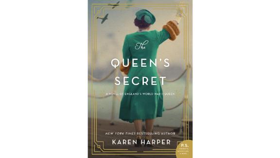 """""""The Queen's Secret: A Novel of England's World War II Queen"""" by Karen Harper"""