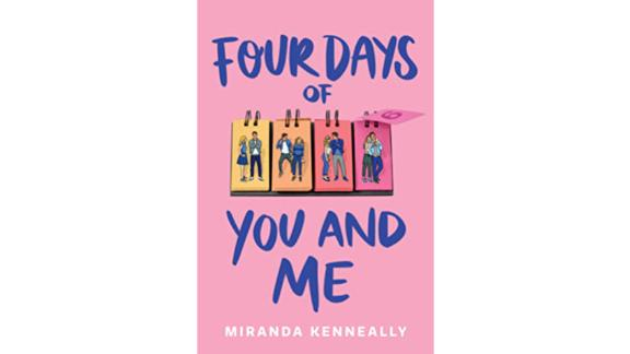 """""""Four Days of You and Me"""" by Miranda Kenneally"""