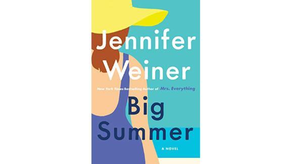 """""""Big Summer: A Novel"""" by Jennifer Weiner"""