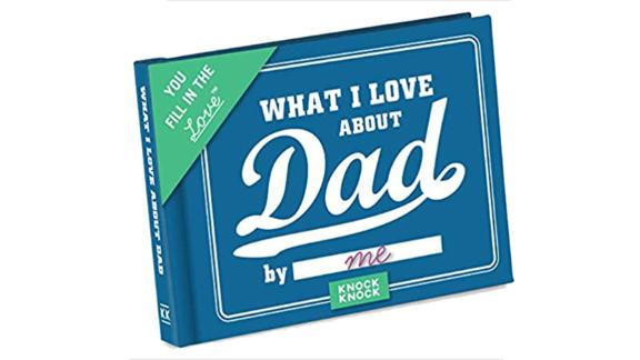 """What I Love about Dad"" Fill-in-the-Blank Gift Journal"
