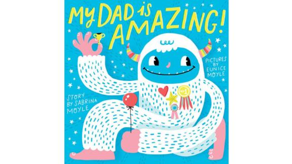 My Dad Is Amazing (A Hello!Lucky Book)