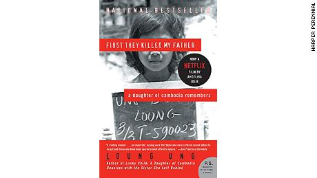 """First They Killed My Father: A Daughter of the Cambodian Genocide Remembers"" by Loung Ung"