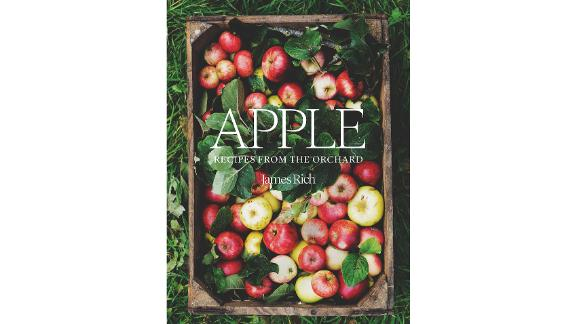 'Apple: Recipes From the Orchard' by James Rich