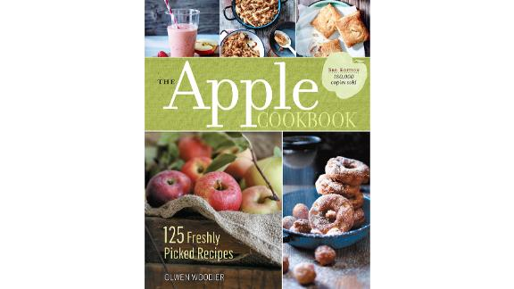 'The Apple Cookbook, 3rd Edition: 125 Freshly Picked Recipes' by Olwen Woodier