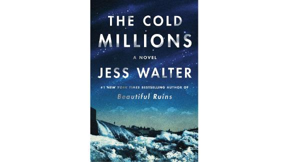 'The Cold Millions' by Jess Walter