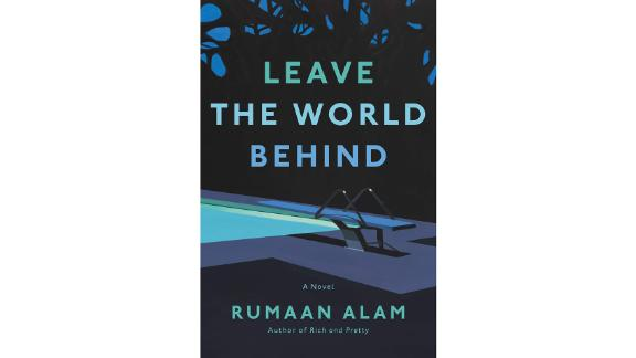 'Leave the World Behind' by Rumaan Alam