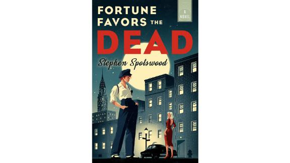 'Fortune Favors the Dead' by Stephen Spotswood