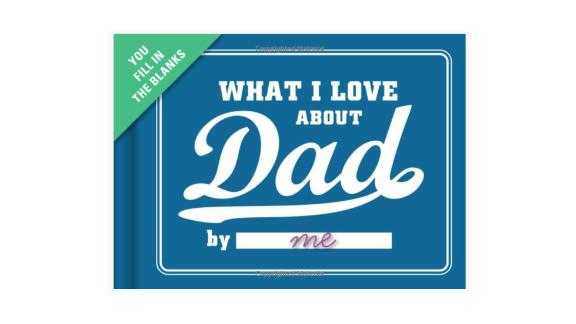 Knock Knock What I Love About Dad Fill in the Love Book