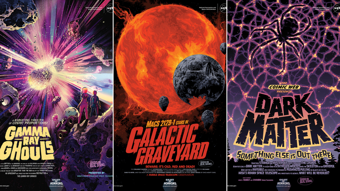 NASA's latest additions to their Galaxy of Horrors poster collection have released just in time for Halloween. They feature a deadly gamma ray burst, a dead galaxy and mysterious dark matter.