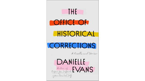 'The Office of Historical Corrections: A Novella and Stories' by Danielle Evans