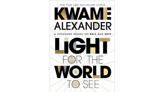 'Light for the World to See' by Kwame Alexander