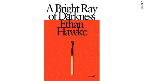A Bright Ray of Darkness by Ethan Hawke