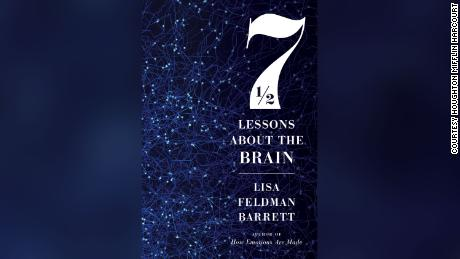 "Neuroscientist Lisa Feldman Barrett's book ""Seven and a Half Lessons About the Brain"" explains  the most complex organ in the human body."