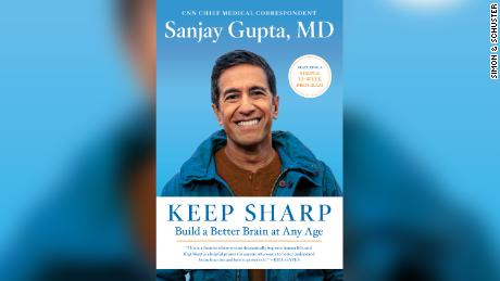 """Do not accept the false idea that brain decline is unavoidable,"" Dr. Sanjay Gupta writes."