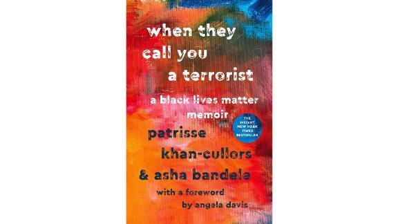 'When They Call You a Terrorist: A Black Lives Matter Memoir' by Patrisse Khan-Cullors
