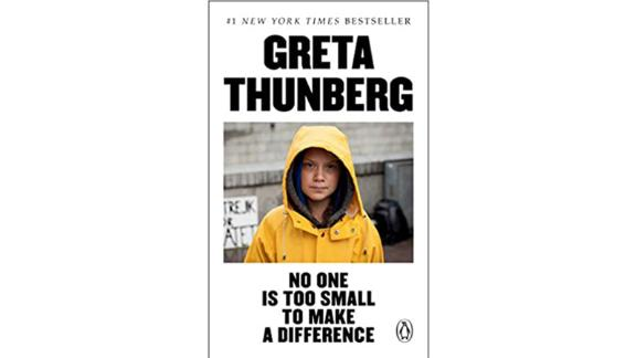 'No One Is Too Small to Make a Difference' by Greta Thunberg