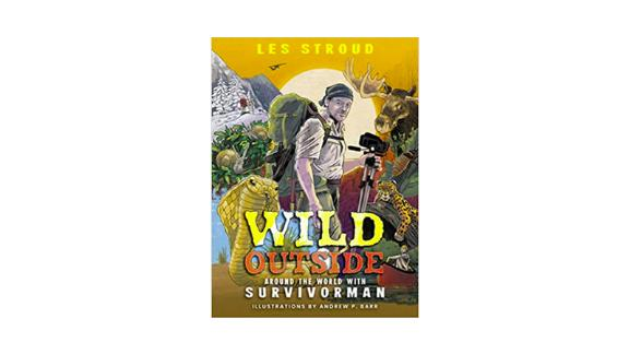 """Wild Outside: Around the World with Survivorman"" Paperback"