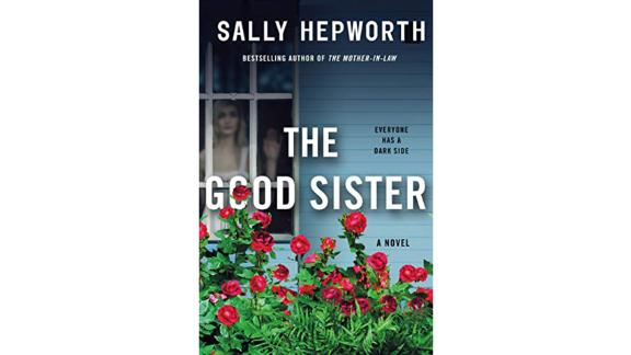 'The Good Sister' by Sally Hepworth