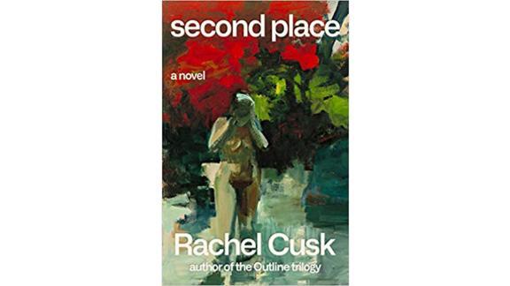'Second Place' by Rachel Cusk