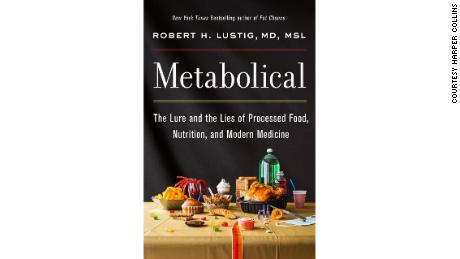 """In """"Metabolical: The Lure and the Lies of Processed Food, Nutrition, and Modern Medicine,"""" Dr. Robert Lustig explores how processed foods have created a pandemic of diseases like obesity and diabetes."""