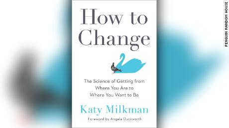 """Katy Milkman's book """"How to Change"""" explores the latest research on behavior change."""