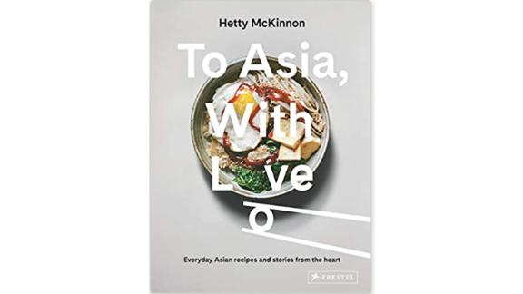 """""""To Asia, With Love"""" by Hetty McKinnon"""