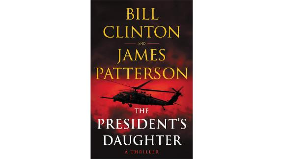 'The President's Daughter' by Bill Clinton and James Patterson