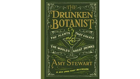 'The Drunken Botanist' by Amy Stewart