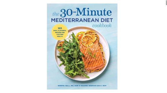 The 30-Minute Mediterranean Diet Cookbook' by Serena Ball & Deanna Segrave-Daly