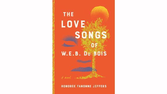'The love songs of WEB Du Bois' by Honorée Fanonne Jeffers